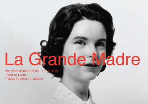 La Grande Madre ||| al Palazzo Reale di Milano una mostra portata dalla Fondazione Nicola Trussardi