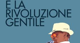 Renzo Arbore e la rivoluzione Gentile (copertina)